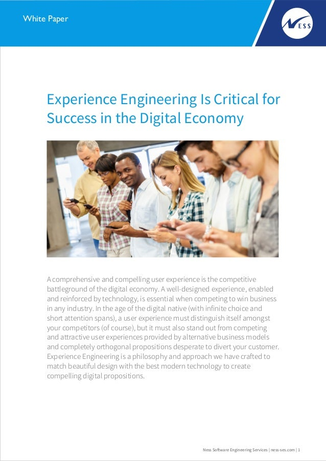 Experience Engineering Is Critical for Success in the Digital Economy Ness Software Engineering Services | ness-ses.com | ...