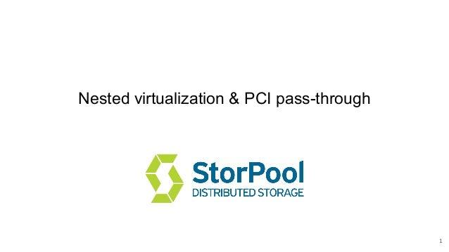 Nested virtualization & PCI pass-through 1