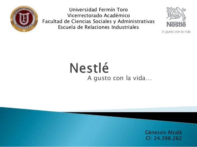 A gusto con la vida… Universidad Fermín Toro Vicerrectorado Académico Facultad de Ciencias Sociales y Administrativas Escu...