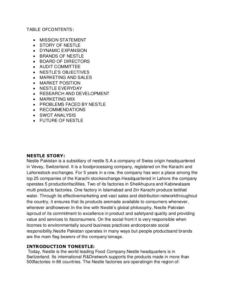 TABLE OFCONTENTS:      MISSION STATEMENT      STORY OF NESTLE      DYNAMIC EXPANSION      BRANDS OF NESTLE      BOARD OF D...