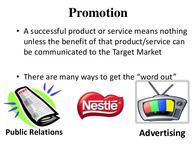 advertising strategy of nestle • nestle products are available in all its variety at the maximum outlets, as the company is always looking forward to expand its outlets promotion • promotion strategies of the company are very well planned and they always pay multiples of the expected amounts.
