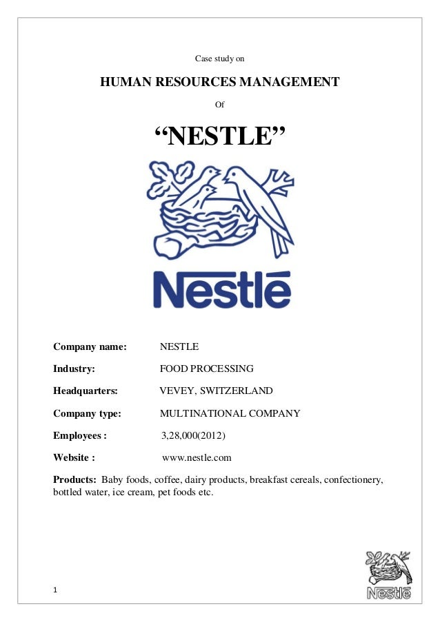 marketing and nestle case study In this supply chain redesign case study, learn how nestle focused on improving in the face of cost pressure to redefine excellence and keep advantage.