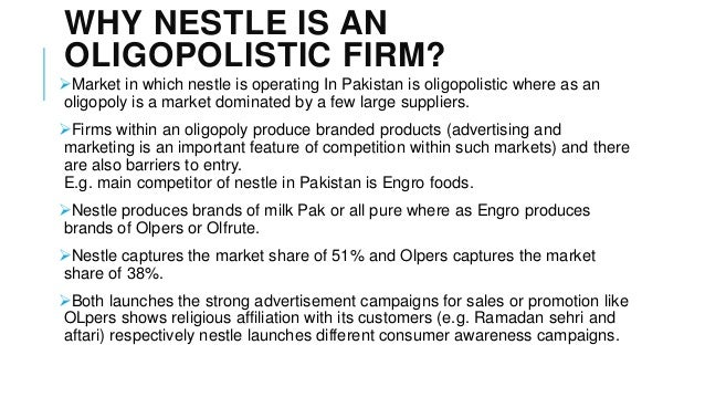 nestle oligopoly And importers that the exit of carrefour from malaysia will create an oligopoly in  the food retail industry  nestlé, unilever, and kraft foods.