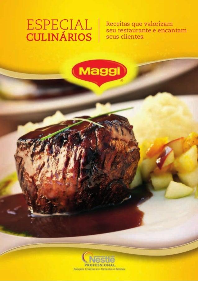 ESPECIAL CULINÁRIOS Receitas que valorizam seu restaurante e encantam seus clientes.