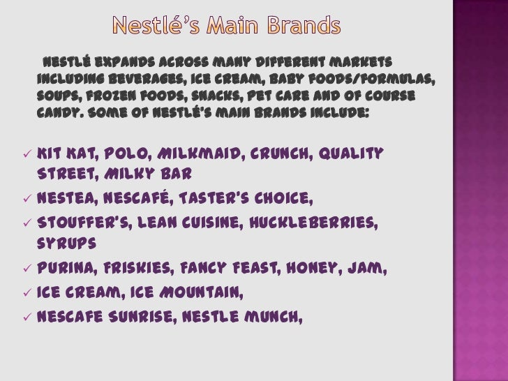Marketing of the nestle came in many forms which include radio, newspaper, magazines, billboards, and loudspeakers, TV ads