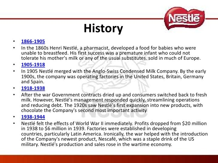 nestle history Nestlé sa is a swiss transnational food and drink company headquartered in history 1866–1900 nestle has been working to transform itself into a nutrition.