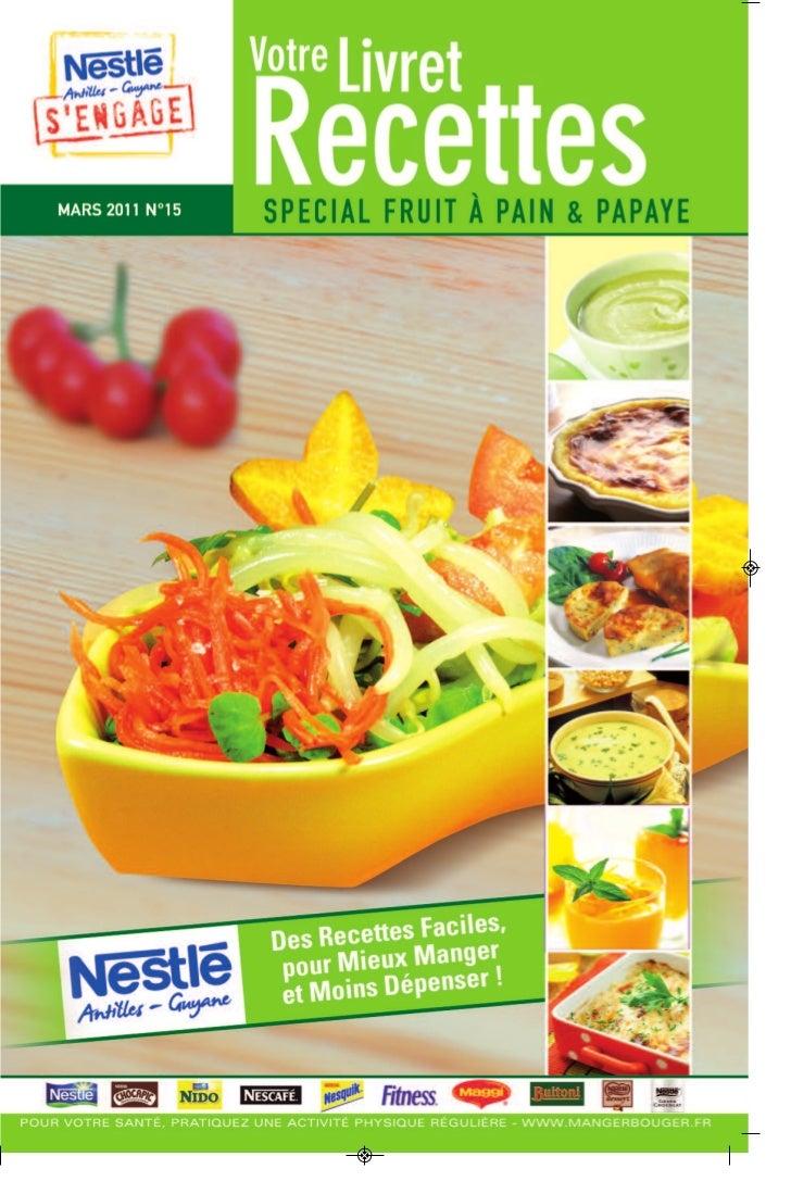 Nestle livret recettes 15 special fruit a pain et papaye