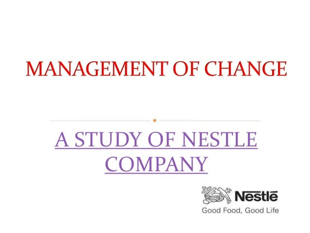 A STUDY OF NESTLE    COMPANY