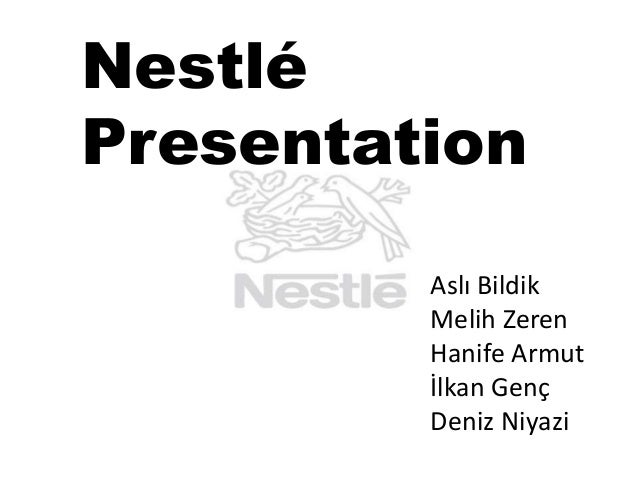 Nestlé Presentation Aslı Bildik Melih Zeren Hanife Armut İlkan Genç Deniz Niyazi