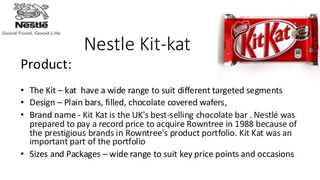 brand promotion of nestle Global business strategy nestle's kit kat aspires to be a leading global confectionery brand nowadays, kit kat is produced within 21 countries by nestle, including germany, uae, egypt, indonesia, venezuela, and japan in usa, kit kat is produced by the hershey company, due to a prior licensing agreement with rowntree corporation.