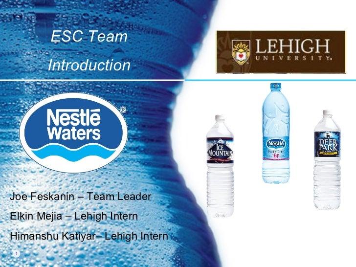 Joe Feskanin – Team Leader Elkin Mejia – Lehigh Intern Himanshu Katiyar– Lehigh Intern ESC Team Introduction