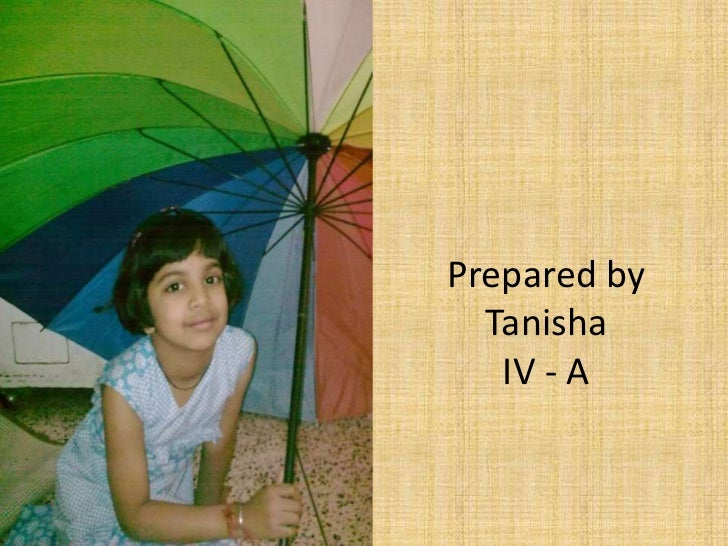 Prepared by  Tanisha   IV - A