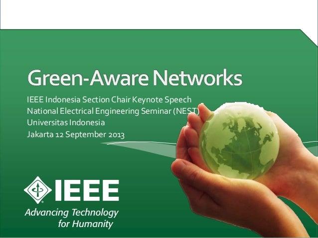 IEEE Indonesia SectionChair Keynote Speech National Electrical Engineering Seminar (NEST) Universitas Indonesia Jakarta 12...