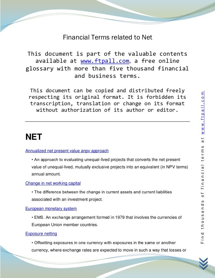 Financial Terms related to Net This document is part of the valuable contents   available at www.ftpall.com, a free online...