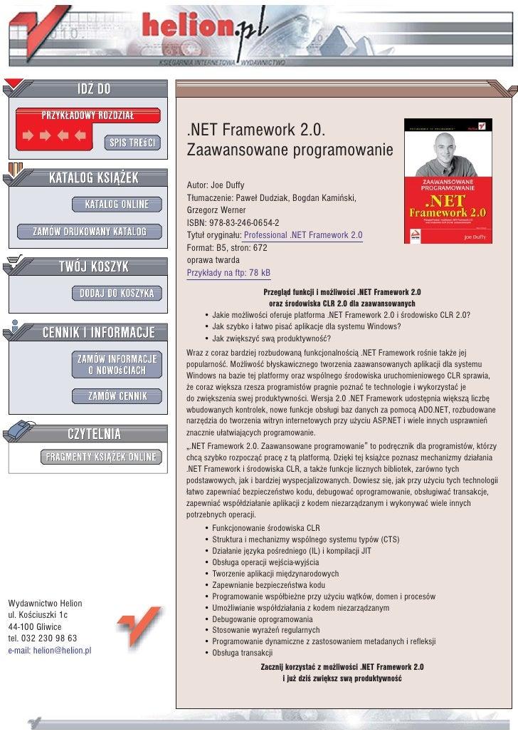 .NET Framework 2.0.                            Zaawansowane programowanie                            Autor: Joe Duffy     ...