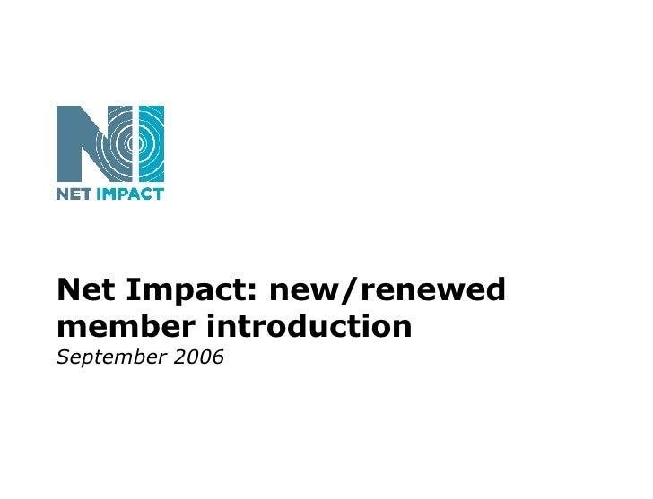 Net Impact: new/renewed member introduction September 2006