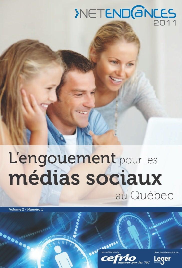 L'engouement pour lesmédias sociaux                                    au QuébecVolume 2 - Numéro 1                      U...