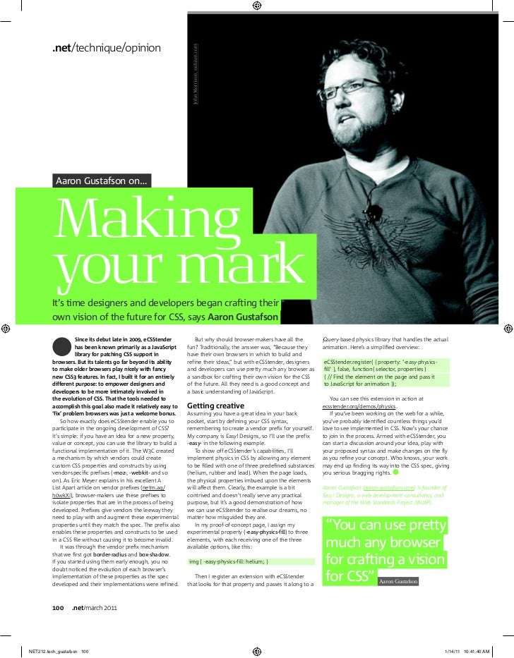 .net/technique/opinion           Aaron Gustafson on…         Making         your mark         It's time designers and deve...