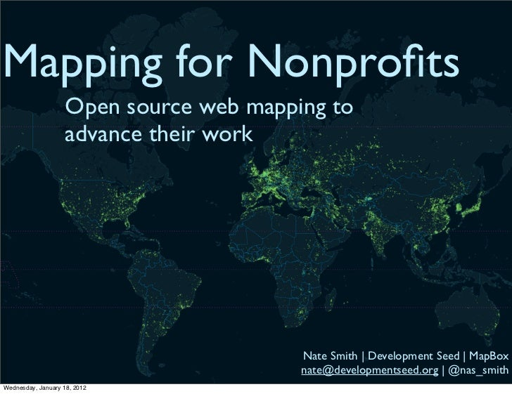 Mapping for Nonprofits                    Open source web mapping to                    advance their work                 ...