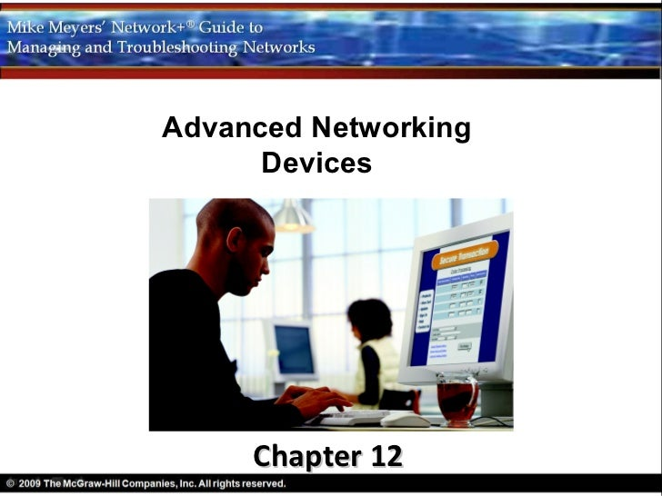 Advanced Networking      Devices     Chapter 12