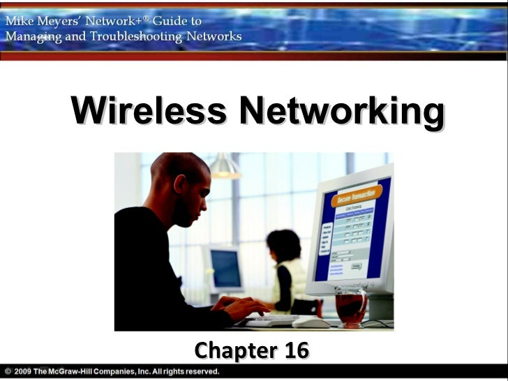 Wireless Networking      Chapter 16