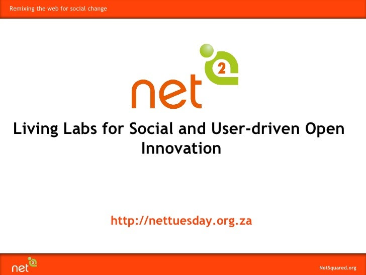 http://nettuesday.org.za Living Labs for Social and User-driven Open  Innovation