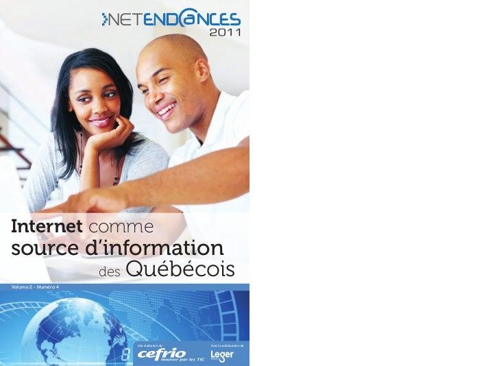 Internet commesource d'information        des QuébécoisVolume 2 - Numéro 4                      Une réalisation du   Avec ...