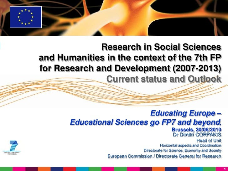 Research in Social Sciences and Humanities in the context of the 7th FP for Research and Development (2007-2013)          ...