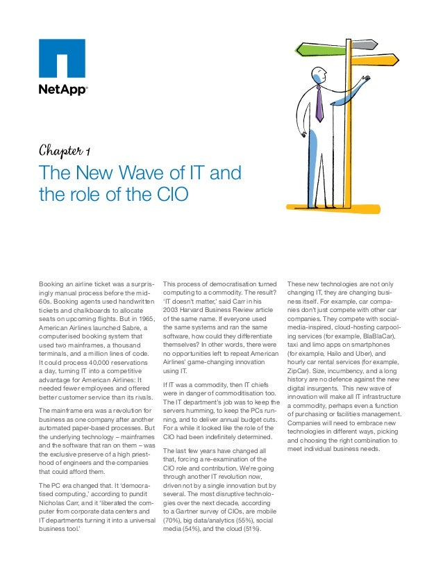 Chapter 1 The New Wave of IT and the role of the CIO Booking an airline ticket was a surpris- ingly manual process before ...
