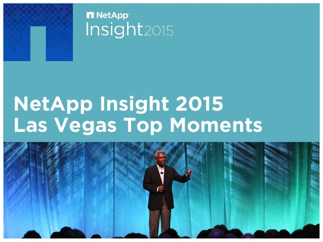 NetApp Insight 2015 Las Vegas Top Moments