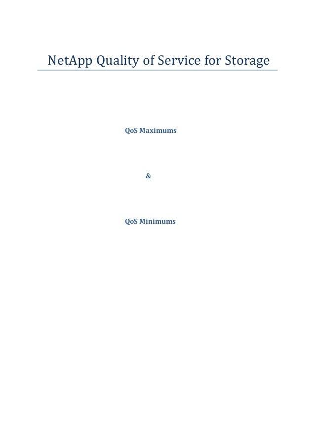 NetApp Quality of Service for Storage QoS Maximums & QoS Minimums