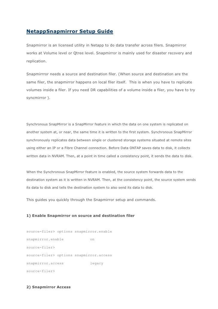 """HYPERLINK """" http://unixfoo.blogspot.com/2009/01/netapp-snapmirror-setup-guide.html""""  Netapp Snapmirror Setup Guide <br />..."""