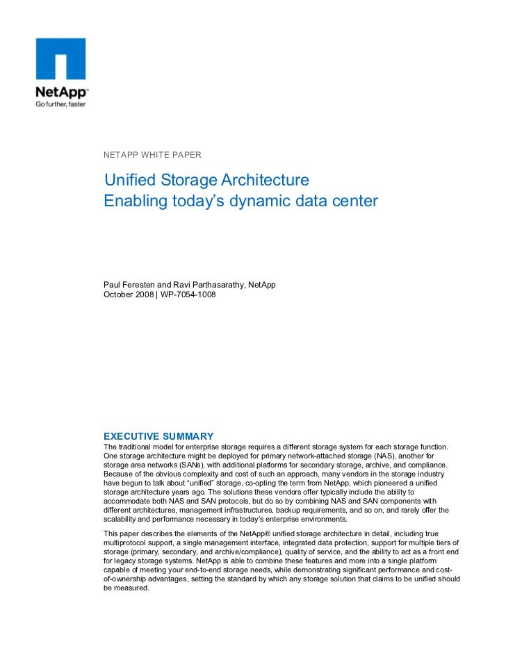 NETAPP WHITE PAPERUnified Storage ArchitectureEnabling today's dynamic data centerPaul Feresten and Ravi Parthasarathy, Ne...