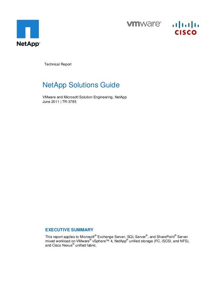 Technical ReportNetApp Solutions GuideVMware and Microsoft Solution Engineering, NetAppJune 2011 | TR-3785 EXECUTIVE SUMMA...