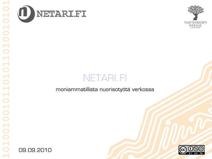 NETARI.FI              moniammatillista nuorisotyötä verkossa     09.09.2010