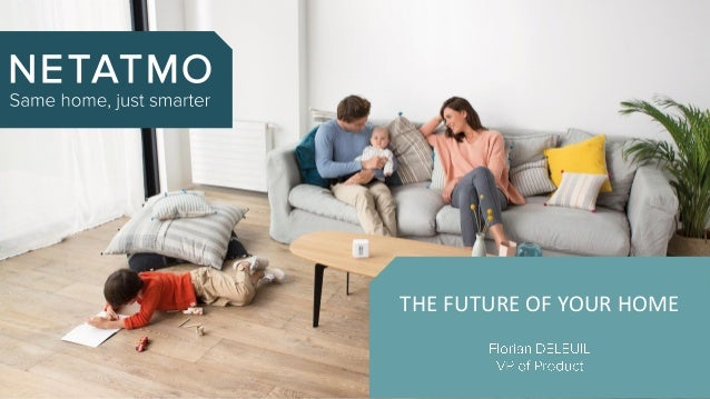 THE FUTURE OF YOUR HOME