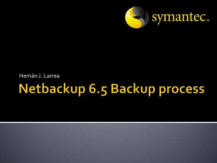 netbackup 6 5 backup processNetbackup 7 5 Process Flow Diagram #13