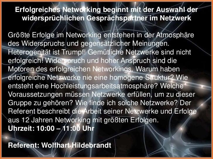 Erfolgreiches Networking beginnt mit der Auswahl der widersprüchlichen Gesprächspartner im Netzwerk Slide 3