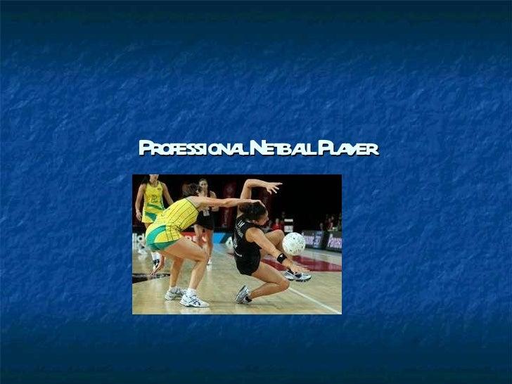 Professional Netball Player