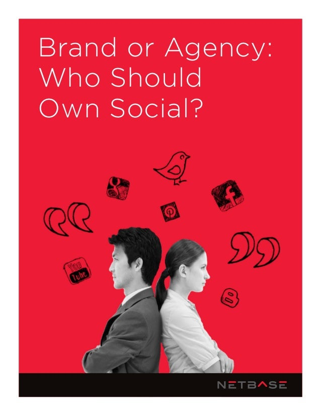 Brand or Agency: Who Should Own Social?