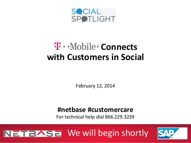 Connects with Customers in Social February 12, 2014 #netbase #customercare For technical help dial 866.229.3239 We will be...