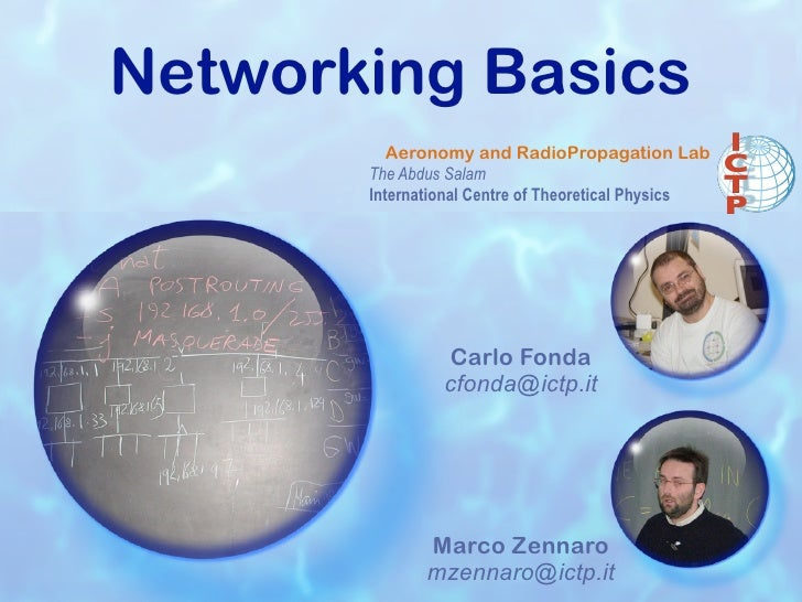 Networking Basics           Aeronomy and RadioPropagation Lab        The Abdus Salam        International Centre of Theore...