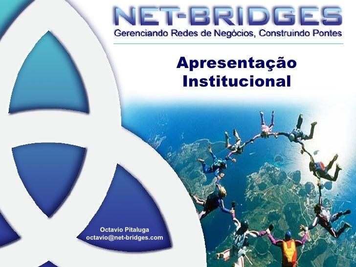 Apresentação Institucional Octavio Pitaluga [email_address]