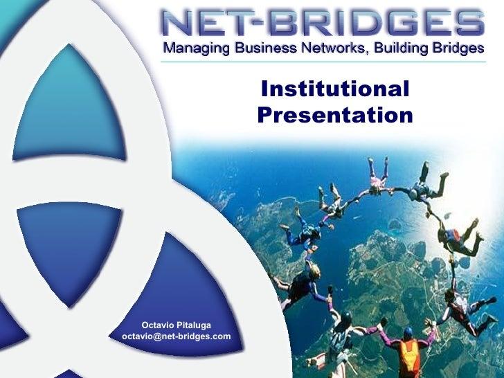 Institutional Presentation Octavio Pitaluga [email_address]