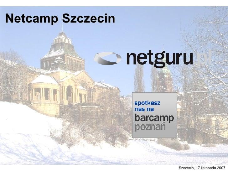 Netcamp Szczecin Szczecin, 17 listopada 2007