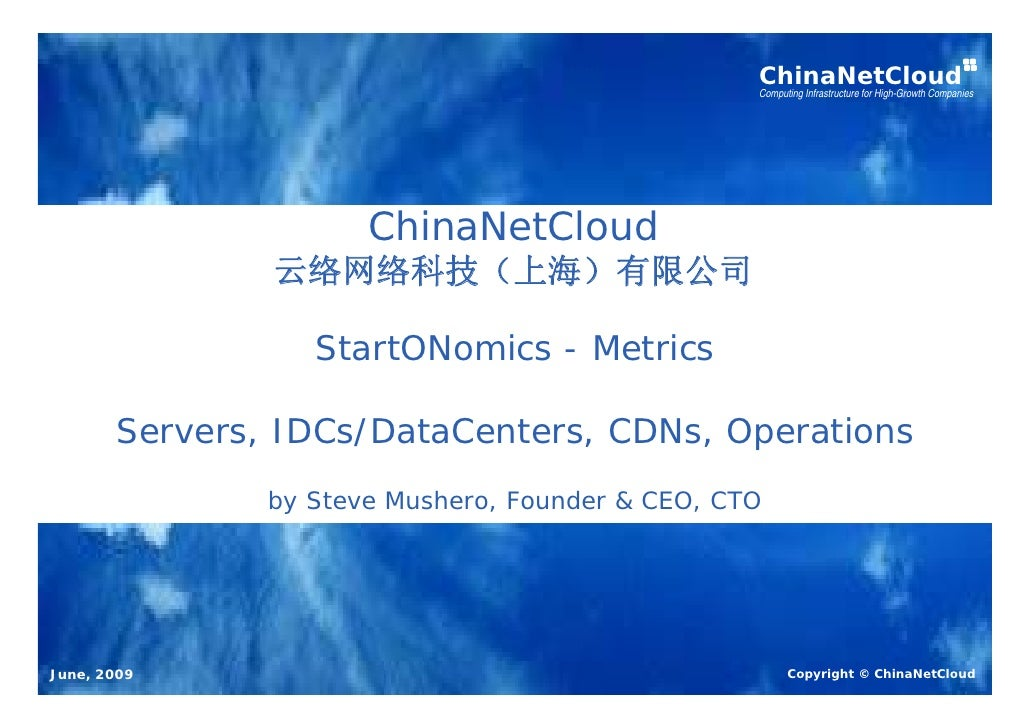 ChinaNetCloud                                                   Computing Infrastructure for High-Growth Companies        ...