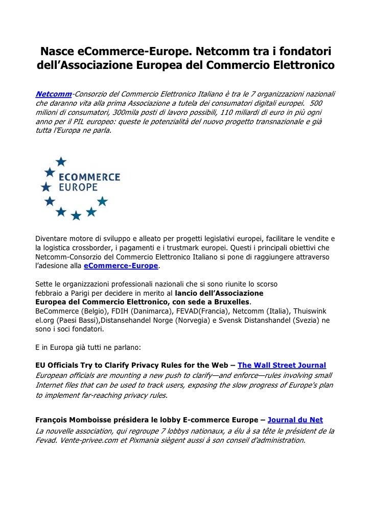NasceeCommerce-Europe. Netcomm tra i fondatoridell'Associazione Europea del Commercio ElettronicoNetcomm-ConsorziodelC...