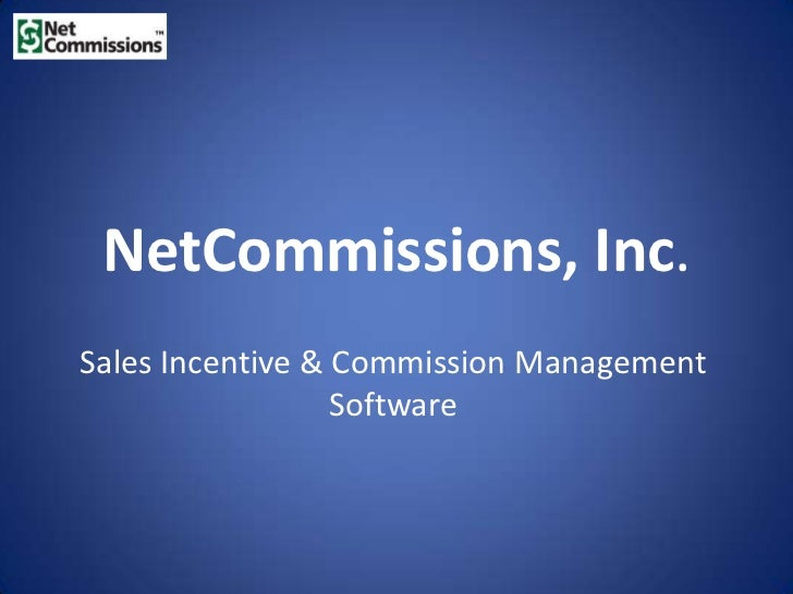 NetCommissions, Inc.Sales Incentive & Commission Management                  Software