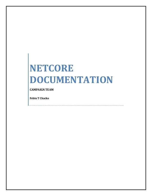 NETCORE DOCUMENTATION CAMPAIGN TEAM Febin T Chacko