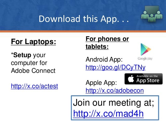 Download this App. . . For phones or tablets: Android App: http://goo.gl/DCyTNy Apple App: http://x.co/adobecon For Laptop...